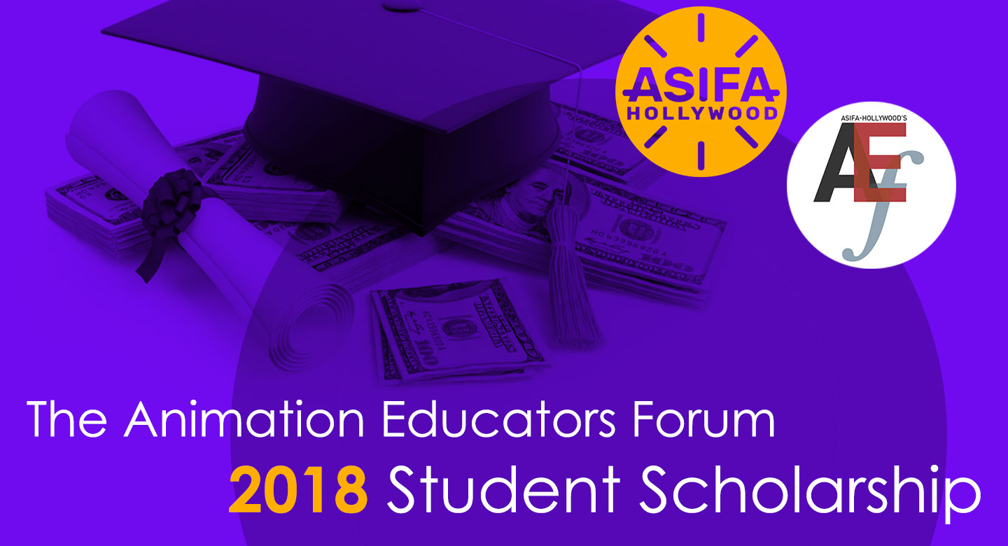 ASIFA-Hollywood's AEF 2018 Student Scholarship Call for Submissions